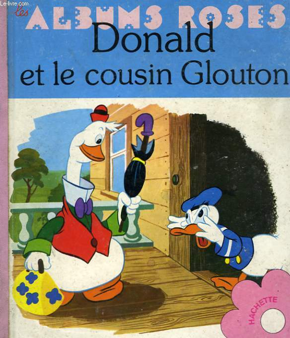 DONALD ET LE COUSIN GLOUTON