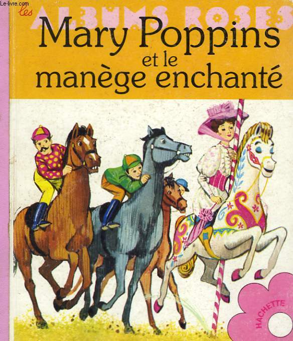 MARY POPPINS ET LE MANEGE ENCHANTE