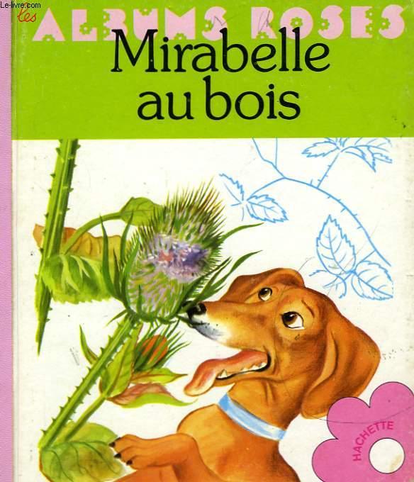 MIRABELLE AU BOIS