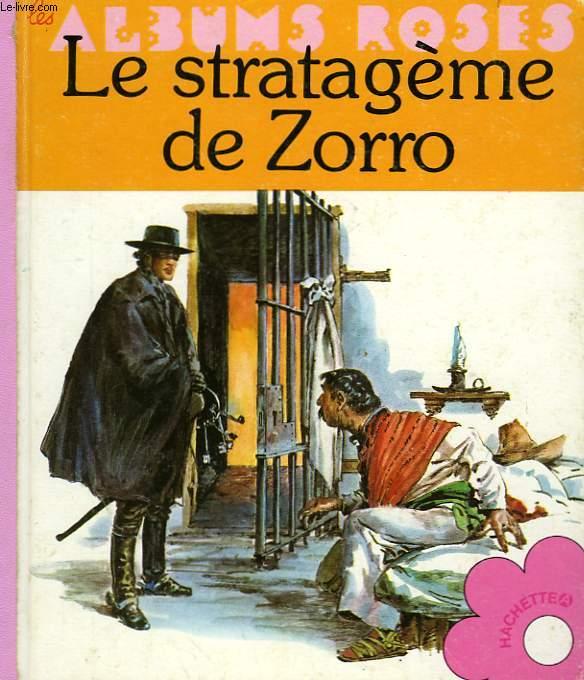 LE STRATAGEME DE ZORRO