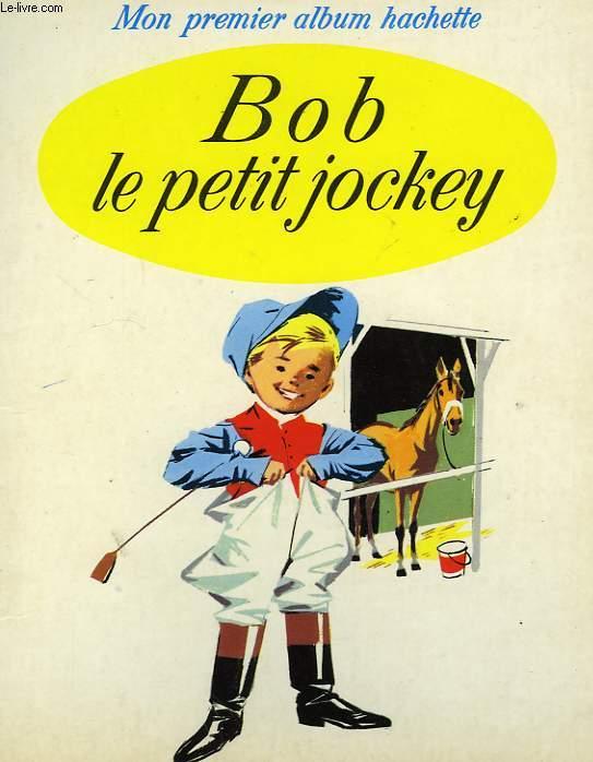 BOB LE PETIT JOCKEY