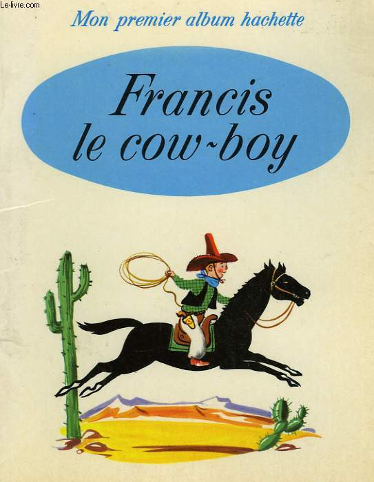 FRANCIS LE COW-BOY