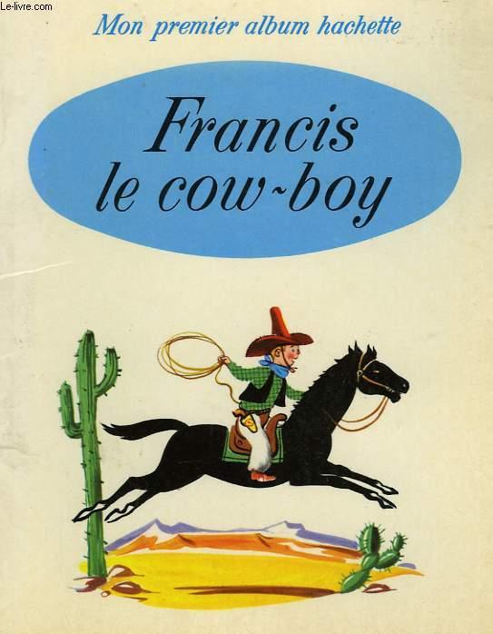 FRANCIS LE COW-BOY