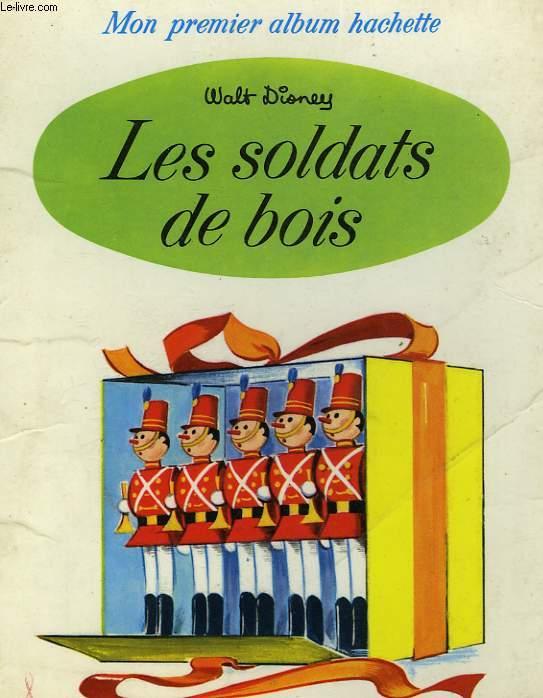 LES SOLDATS DE BOIS