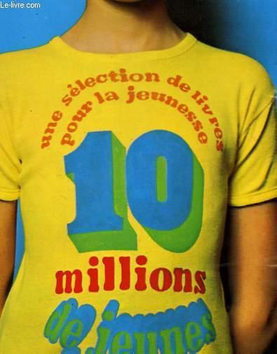 10 MILLIONS DE JEUNES LECTEURS