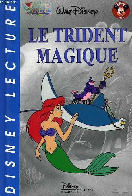 LE TRIDENT MAGIQUE