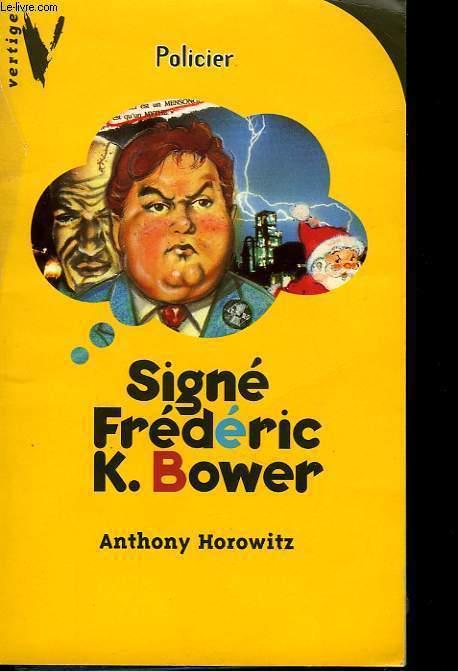 SIGNE FREDERIC K.BOWER