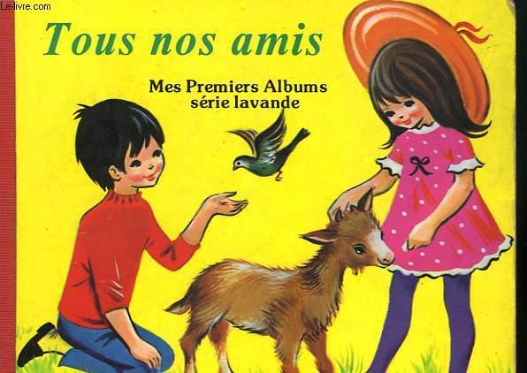 TOUS NOS AMIS