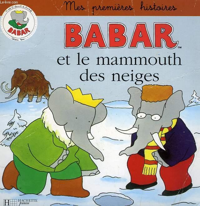 BABAR ET LE MAMMOUTH DES NEIGES