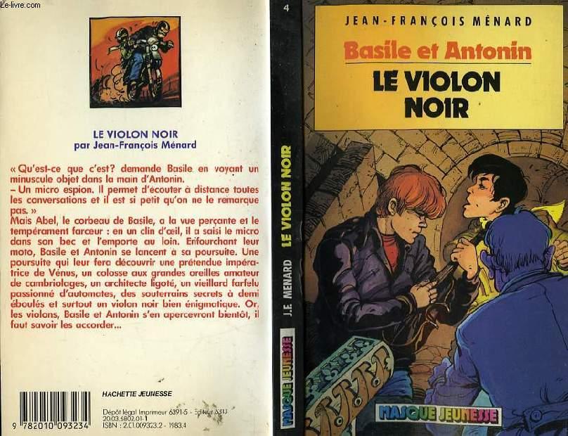 BASILE ET ANTONIN - LE VIOLON NOIR