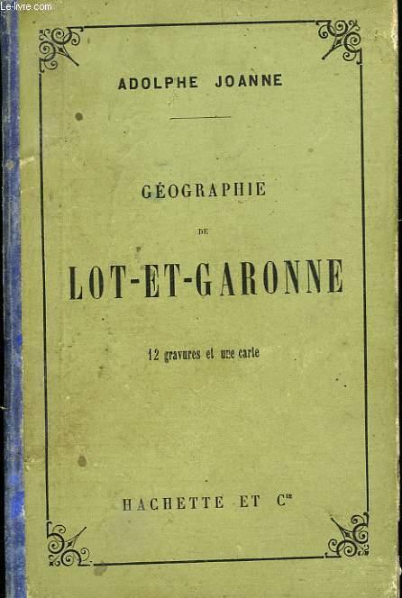 GEOGRAPHIE DU LOT-ET-GARONNE