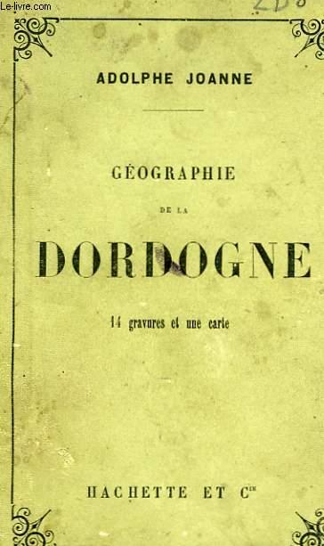 GEOGRAPHIE DE LA DORDOGNE