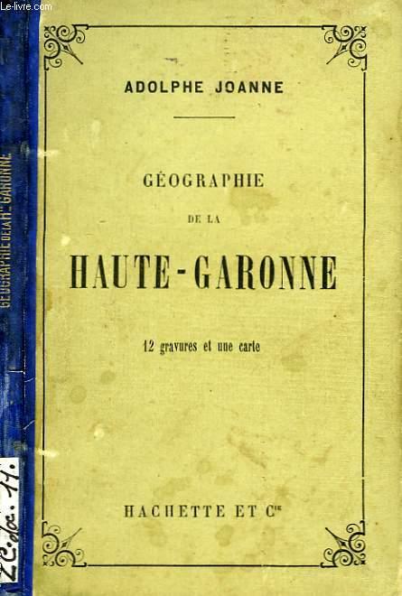 GEOGRAPHIE DE LA HAUTE-GARONNE