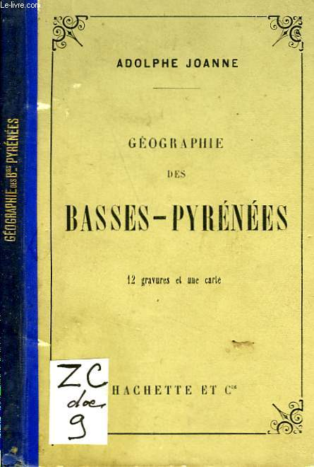 GEOGRAPHIE DES BASSES-PYRENEES