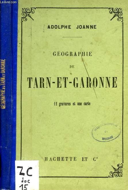 GEOGRAPHIE DU TARN-ET-GARONNE