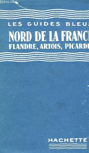 NORD DE LA FRANCE, FLANDRE, ARTOIS, PICARDIE