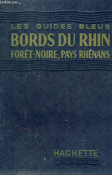 BORDS DU RHIN, FORET-NOIRE, PAYS RHENAIS