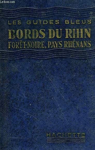 BORDS DU RHIN, FORET-NOIRE, PAYS RHENANS