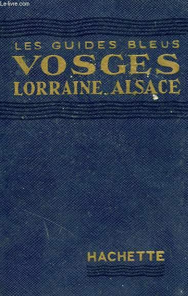 VOSGES, LORRAINE, ALSACE