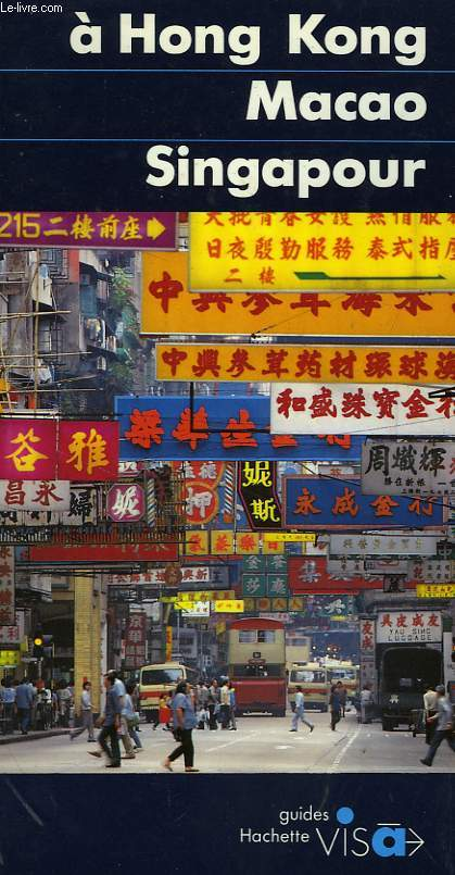 A HONG KONG, MACAO, SINGAPOUR