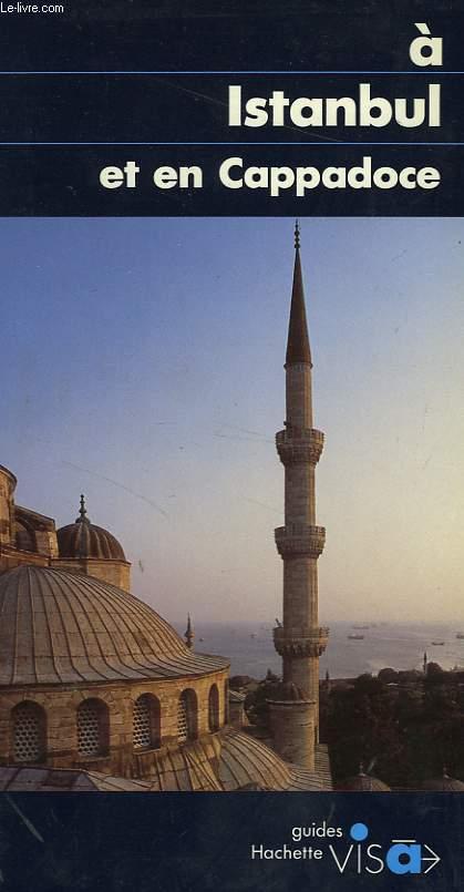 A ISTANBUL ET EN CAPPADOCE