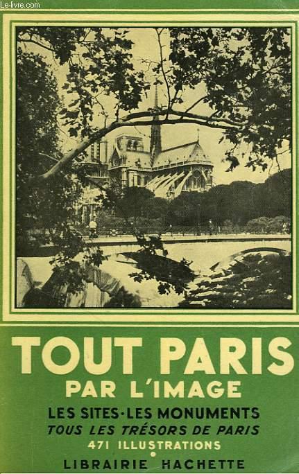 TOUT PARIS PAR L'IMAGE