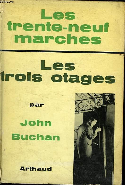LES TRENTE NEUF MARCHES/ LES TROIS OTAGES