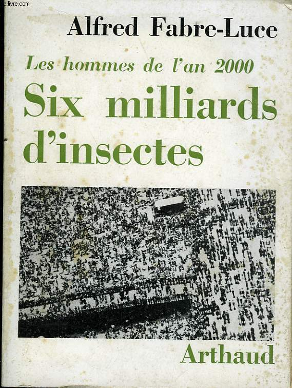 SIX MILLIARD D'INSECTES