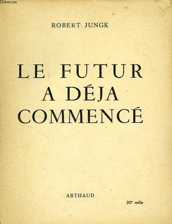 LE FUTUR A DEJA COMMENCE