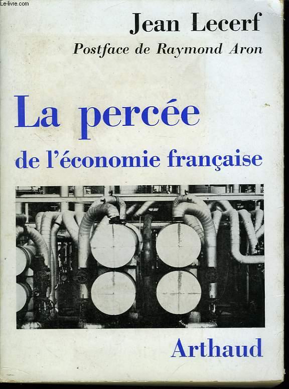 LA PERCEE DE L'ECONOMIE FRANCAISE