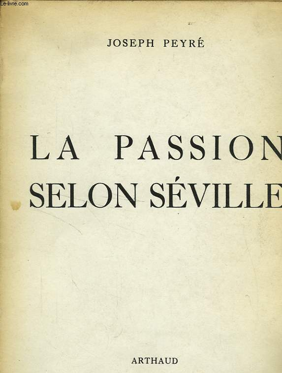 LA PASSION SELON SEVILLE