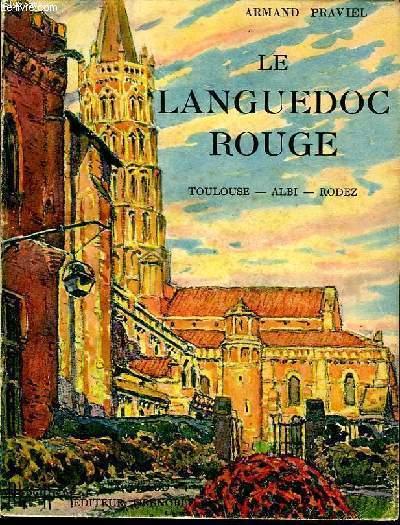 LE LANGUEDOC ROUGE (TOULOUSE ALBI RODEZ)