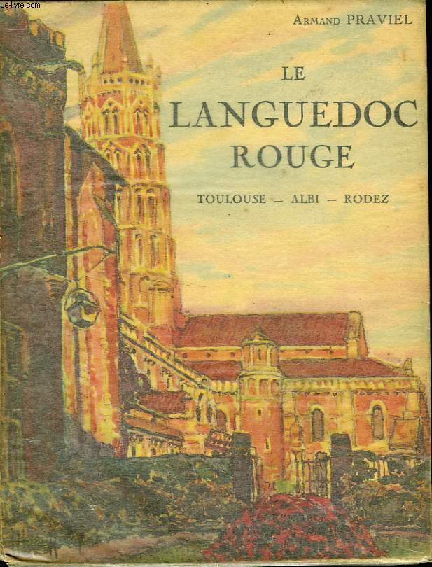 LE LANGUEDOC ROUGE ( TOULOUSE ALBI RODEZ )