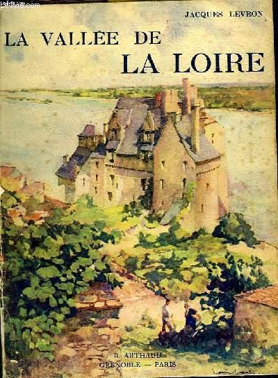 LA VALLEE DE LA LOIRE