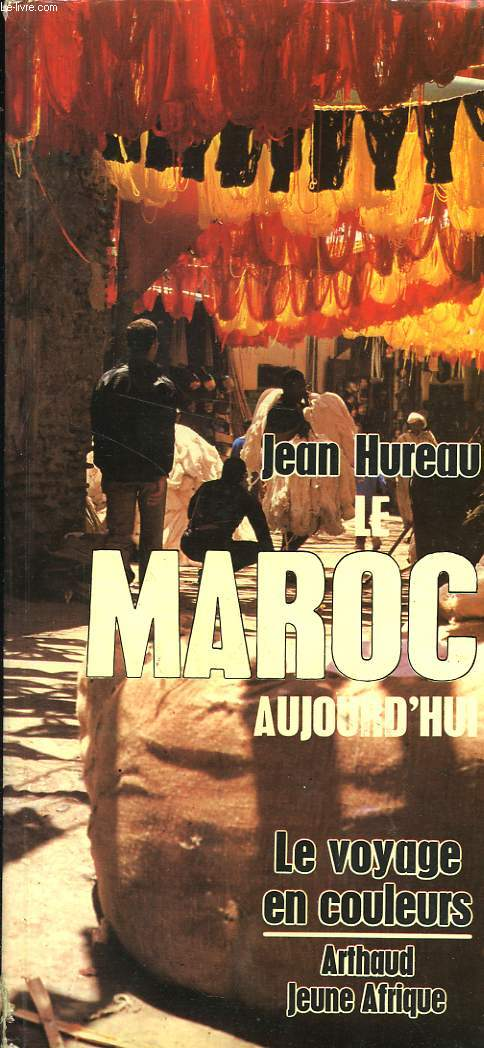 MAROC AUJOURD'HUI (seconde édition)