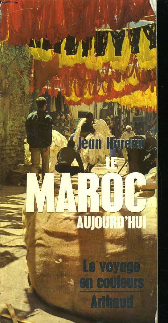 MAROC AUJOURD'HUI ( seconde édition)