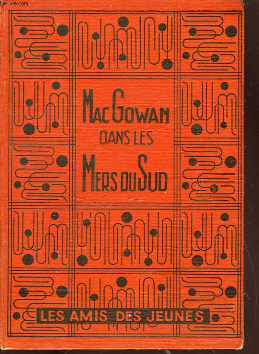 MAC GOWAN DANS LES MERS DU SUD ( MAC GOWAN GOES TO SEA )
