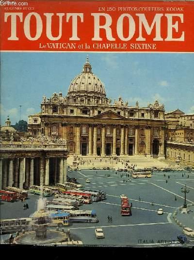 TOUT ROME LE VATICAN ET LA CHAPELLE SIXTINE