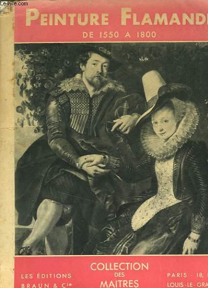 PEINTURE FLAMANDE de 1550 à 1800
