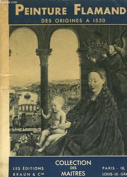 PEINTURE FLAMANDE DES ORIGNES A 1550
