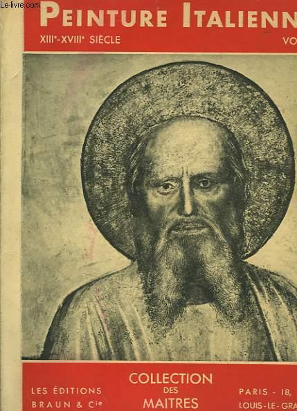 PEINTURE ITALIENNE DU XIIIe-XVIIIe SIECLE VOLUME 1
