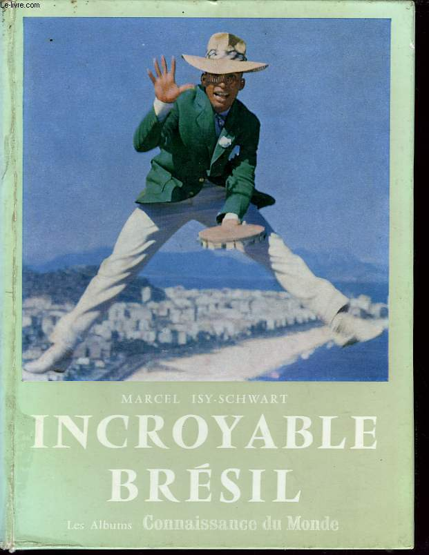 INCROYABLE BRESIL