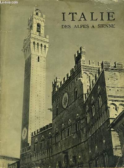 ITALIE- DES ALPES A LA SIENNE
