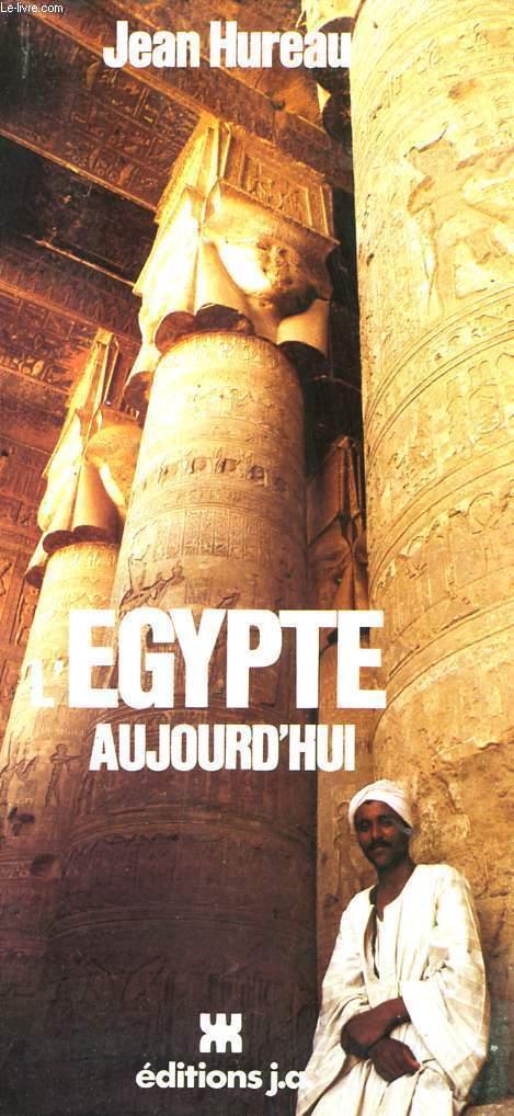 L'EGYPTE AUJOURD'HUI