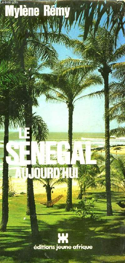 LE SENEGAL AUJOURD'HUI