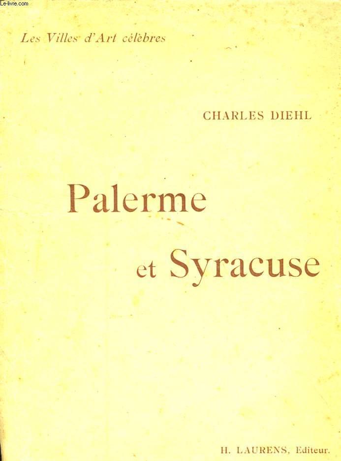 LES VILLES D'ART CELEBRES - PALERME ET SYRACUSE