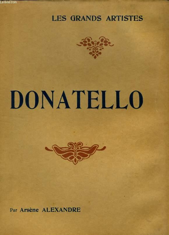 DONATELLO - LES GRANDS ARTISTES