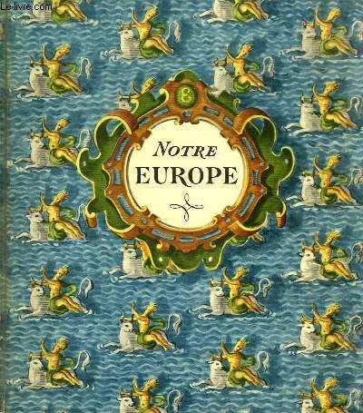 NOTRE EUROPE