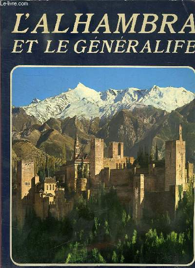 L'ALHAMBRA ET LE GENERALIFE