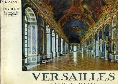 VERSAILLES - VISITE DU PALAIS